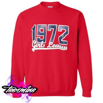 1972 Girls League Crewneck Sweatshirt