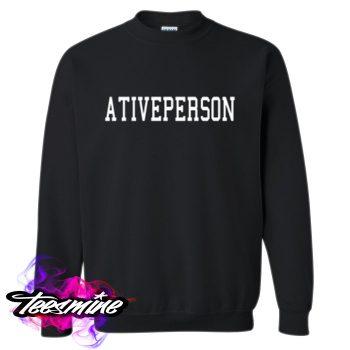 Ativeperson Crewneck Sweatshirt