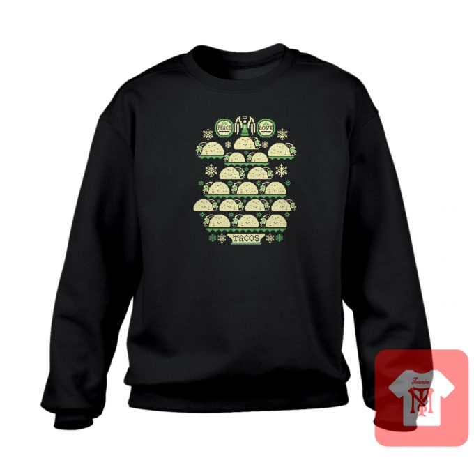 Love Tacos Ugly Crewneck Sweartshirt