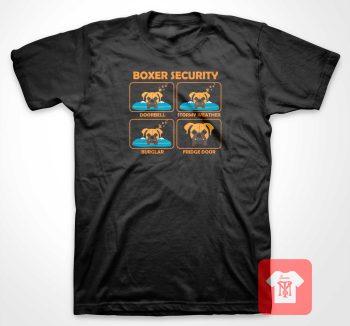 Boxer Security Dog T Shirt