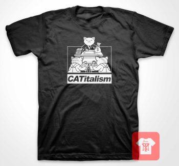 Capitalism Cat Catitalism T Shirt
