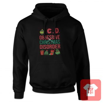 Obsessive Christmas Disorder Hoodie
