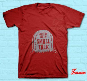 Cause Of Death Small Talk T-Shirt Red