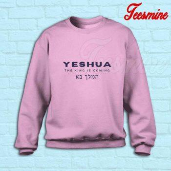 The King is Coming Sweatshirt Pink