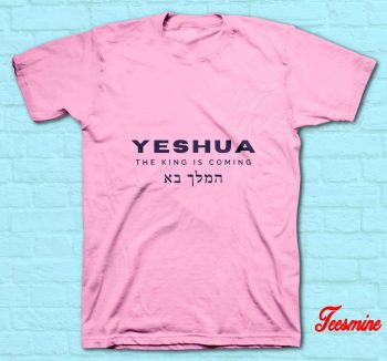 The King is Coming T-Shirt Pink