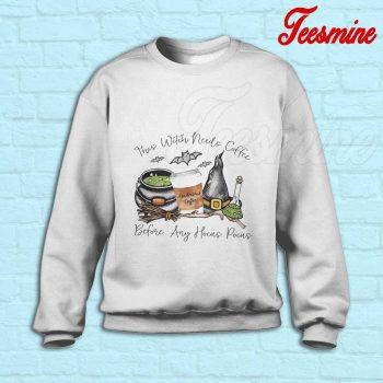 This Witch Needs Coffee Sweatshirt